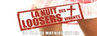 La nuit des loosers vivants