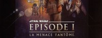 Star wars - Episode 1 : La menace fantôme